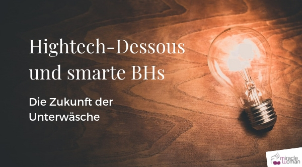 Hightech-Dessous und smarte BHs